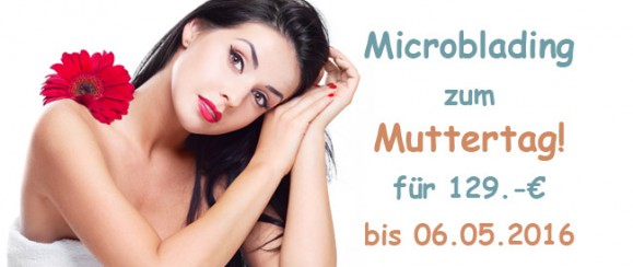 Top – Muttertags-Angebot für Permanent Make-Up in Frankfurt